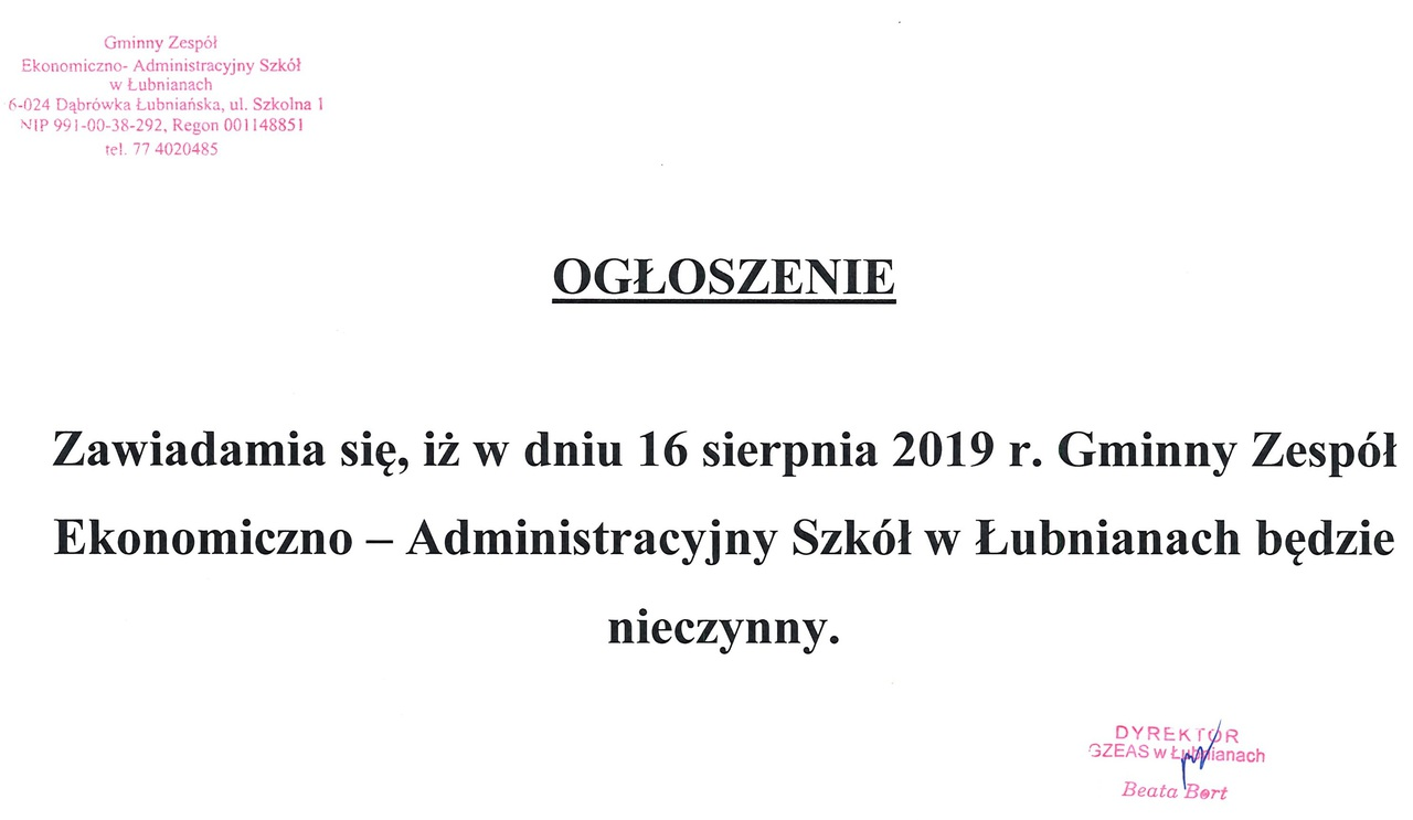 Zawiadamia się, iż w dniu 16 sierpnia 2019 r. Gminny Zespół Ekonomiczno - Administracyjny Szkół w Łubnianach będzie nieczynny.