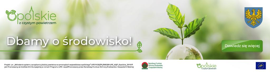 """Baner promujący projekt """"Wdrożenie systemu zarządzania jakością powietrza w samorządach województwa opolskiego"""""""