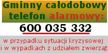 Gminny całodobowy telefon alarmowy 600 035 332